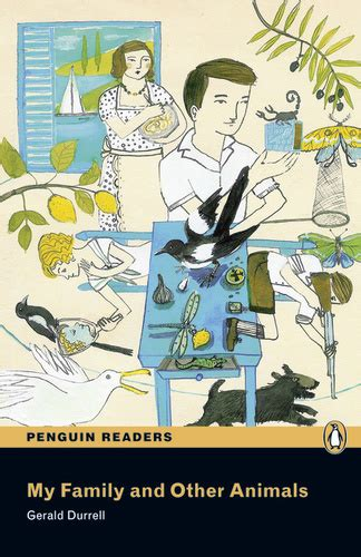 My Family and Other Animals (Penguin Readers) · Gerald