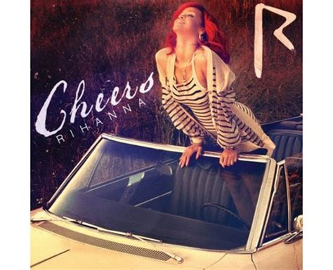 Rihanna - 'Cheers (Drink To That)' - Rihanna's Single And