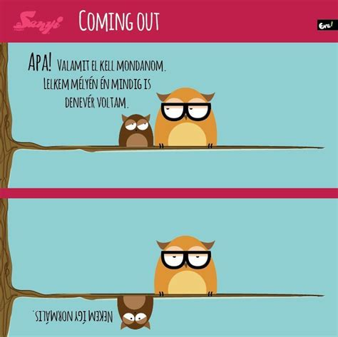 Coming out | Sanyi a bagoly