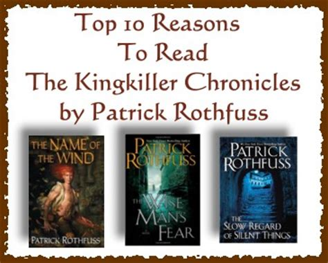 Top 10 Reasons To Read The Kingkiller Chronicles by